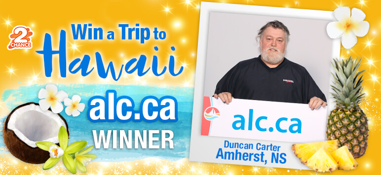 Win a trip to Hawaii alc.ca winner Duncan Carter Amherst, NS
