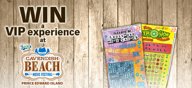 Win a VIP experience at Cavendish Beach Music Festival - Prince Edward Island - Every $2 of Super Crossword and Fruit Explosion tickets entered = 1 Entry. Contest ends June 30. Contest rules: http://bit.ly/2chanceRules