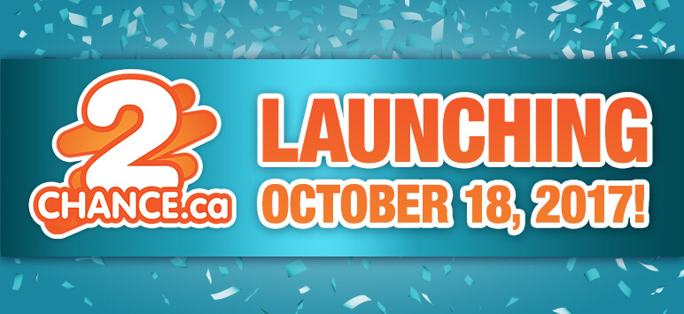2Chance.ca - Launching October 18, 2017!